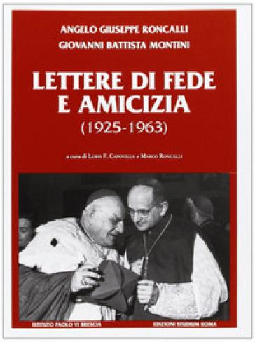 Lettere di fede e amicizia (1925-1963) - Giovanni XXIII |
