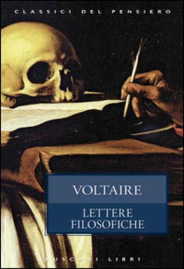 Lettere filosofiche - Voltaire | Rochesterscifianimecon.com