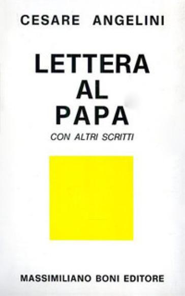 Lettere al papa con altri scritti - Cesare Angelini | Kritjur.org