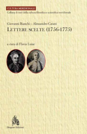 Lettere scelte (1756-1775) - Giovanni Bianchi   Rochesterscifianimecon.com