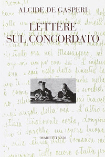 Lettere sul concordato - Alcide De Gasperi   Kritjur.org