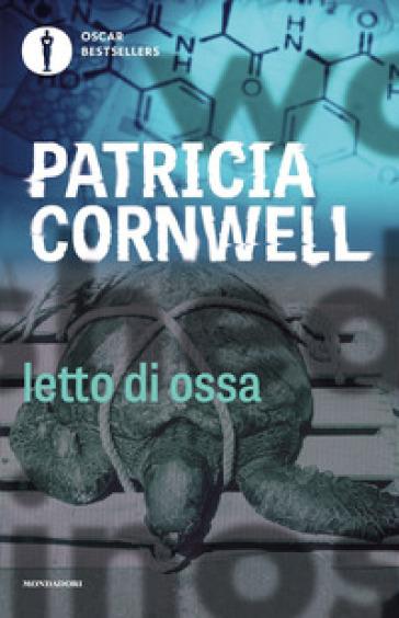 Letto di ossa patricia cornwell libro mondadori store - Patricia cornwell letto di ossa ...