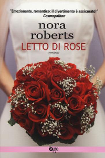 Letto di rose - Nora Roberts pdf epub