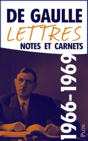 Lettres, notes et carnets, tome 11 : 1966-1969