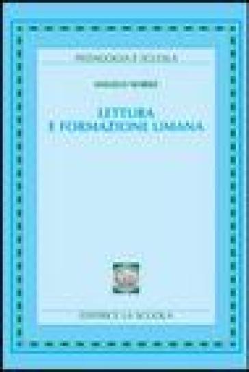 Lettura e formazione umana - Angelo Nobile | Jonathanterrington.com