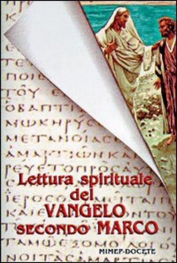 Lettura spirituale del Vangelo secondo Marco - G. De Capitani   Ericsfund.org