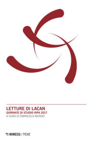 Letture di Lacan. Giornate di studio IRPA 2017 - E. Mundo pdf epub