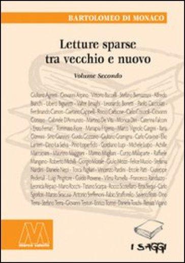Letture sparse tra vecchio e nuovo. 2. - Bartolomeo Di Monaco | Kritjur.org