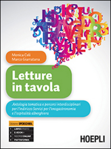 Letture in tavola. Con e-book. Con espansione online. Per gli Ist. tecnici e professionali - Monica Celi | Jonathanterrington.com