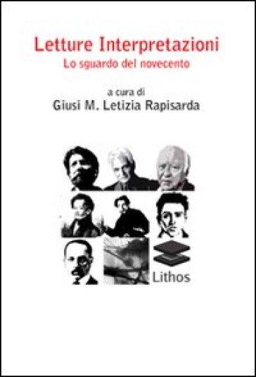 Letture-Interpretazioni-Lo sguardo del Novecento - L. Rapisarda | Kritjur.org