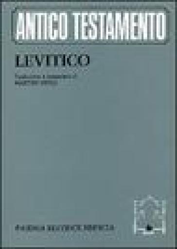 Levitico. Traduzione e commento di Martin Noth - A. Dal Bianco |