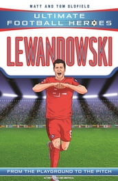 Lewandowski (Ultimate Football Heroes) - Collect Them All!