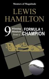 Lewis Hamilton: 9 Winning Mindsets From A Formula 1 Champion