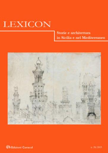 Lexicon. Storie e architettura in Sicilia e nel Mediterraneo (2019). 28.