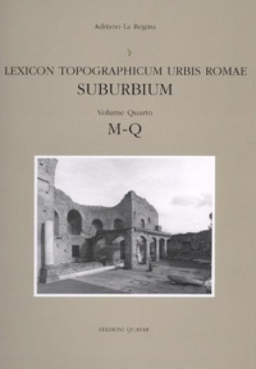 Lexicon topographicum urbis Romae. Suburbium. 4.M-Q - Z. Mari | Kritjur.org