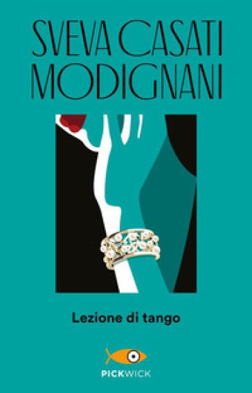 Lezione di tango - Sveva Casati Modignani |