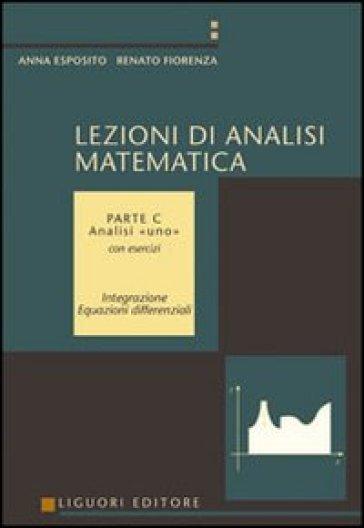 Lezioni di analisi matematica. 3.Analisi uno. Con esercizi - Renato Fiorenza | Jonathanterrington.com