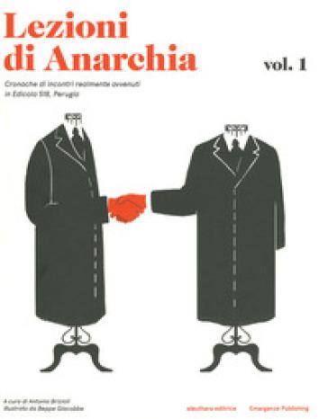 Lezioni di anarchia. Cronache di incontri realmente avvenuti in Edicola 518, Perugia - A. Brizioli | Kritjur.org