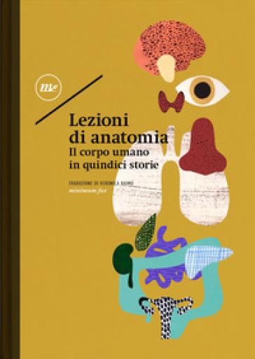 Lezioni di anatomia. Il corpo umano in quindici storie - V. Raimo   Rochesterscifianimecon.com