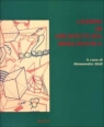 Lezioni di architettura bioclimatica - A. Gioli  