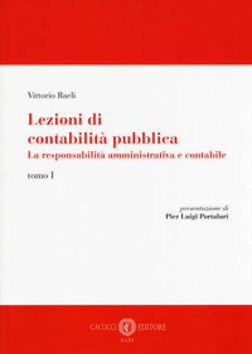 Lezioni di contabilità pubblica. La responsabilità amministrativa e contabile. 1. - Vittorio Raeli |