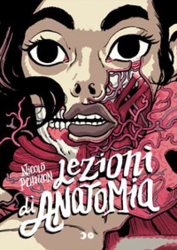 Lezioni di anatomia - Nicolò Pellizzon | Thecosgala.com