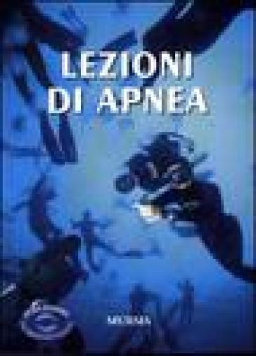 Lezioni di apnea - Umberto Pelizzari |