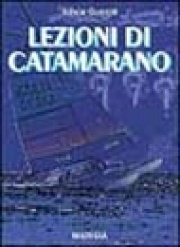 Lezioni di catamarano - Silvia Guerra pdf epub