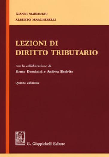 Lezioni di diritto tributario - Gianni Marongiu  
