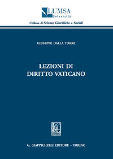 Lezioni di diritto vaticano - Giuseppe Dalla Torre | Rochesterscifianimecon.com