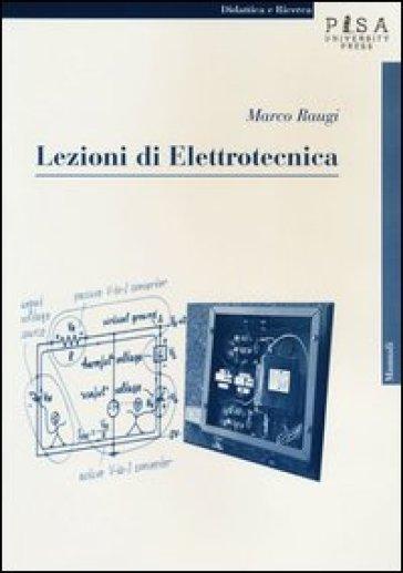 Lezioni di elettrotecnica - Marco Raugi |