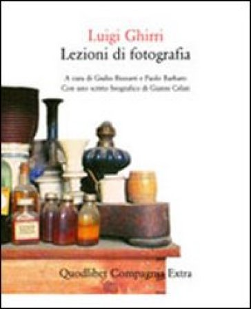 Lezioni di fotografia - Luigi Ghirri |