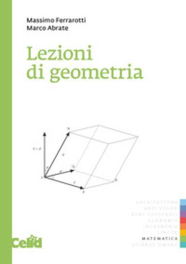 Lezioni di geometria - Massimo Ferrarotti pdf epub