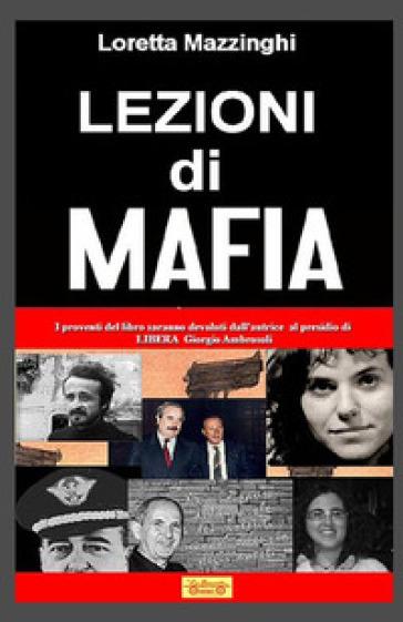 Lezioni di mafia - Loretta Mazzinghi |