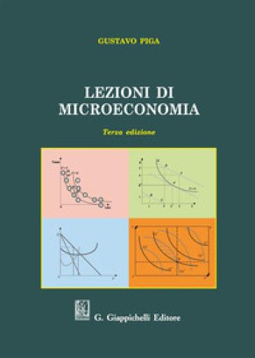 Lezioni di microeconomia - Gustavo Piga |