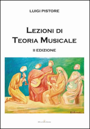 Lezioni di teoria musicale - Luigi Pistore |