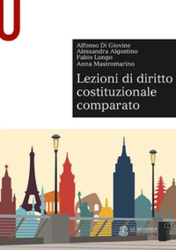 Lezioni di diritto costituzionale comparato - Alfonso Di Giovine |