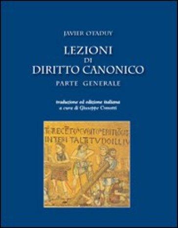 Lezioni di diritto canonico. Parte generale - Javier Otaduy | Jonathanterrington.com