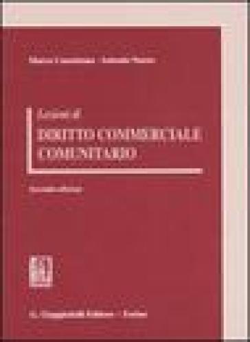 Lezioni di diritto commerciale comunitario - Antonio Nuzzo | Rochesterscifianimecon.com