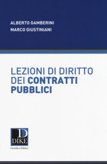 Lezioni di diritto dei contratti pubblici - Alberto Gamberini  
