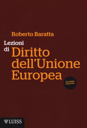 Lezioni di diritto dell'Unione Europea - Roberto Baratta pdf epub