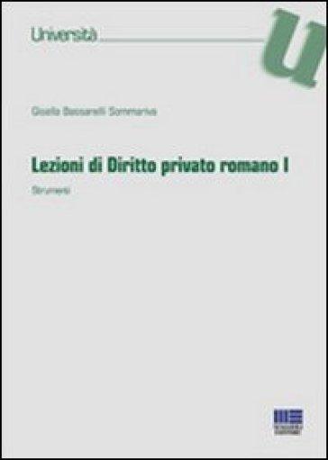 Lezioni di diritto privato romano. 1.Strumenti - Gisella Bassanelli Sommariva | Rochesterscifianimecon.com