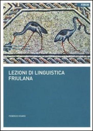 Lezioni di linguistica friulana - Federico Vicario | Jonathanterrington.com