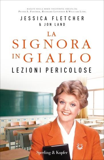 Lezioni pericolose. La signora in giallo - Jessica Fletcher | Thecosgala.com