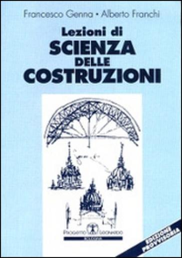 Lezioni di scienza delle costruzioni - Francesco Genna | Thecosgala.com