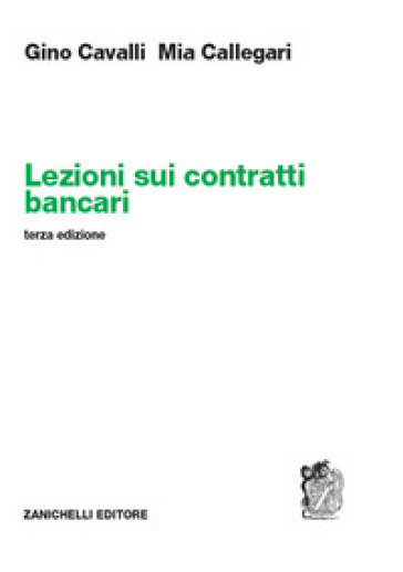 Lezioni sui contratti bancari - Gino Cavalli | Ericsfund.org