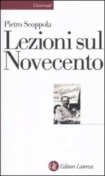 Lezioni sul Novecento - Pietro Scoppola |