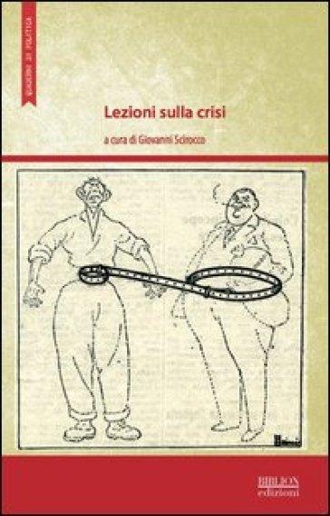 Lezioni sulla crisi - G. Scirocco  