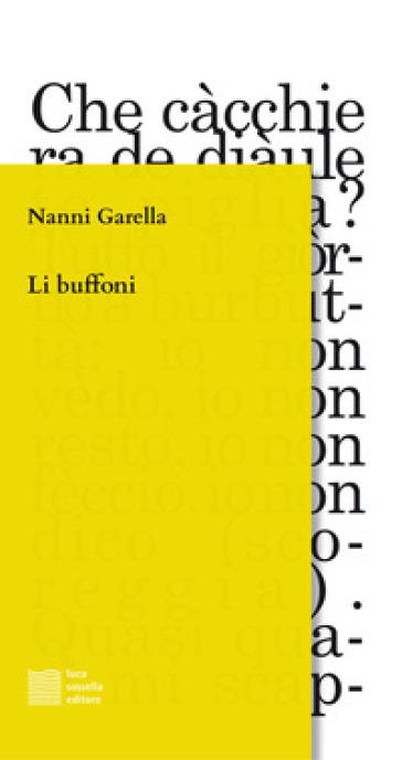 Li buffoni. Dal testo omonimo di Margherita Costa - Nanni Garella | Thecosgala.com