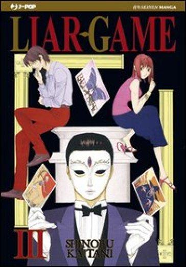 Liar Game. 3. - Shinobu Kaitani |